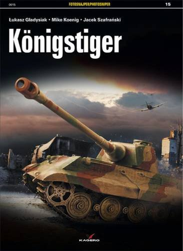 9788364596230: Konigstiger (Fotosnajper / Photosniper)