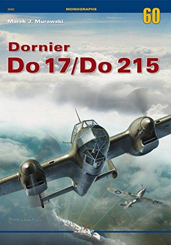 9788364596339: Dornier Do 17/Do 215 (Monographs)