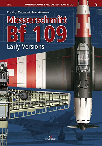 9788364596384: Messerschmitt Bf 109: Early Versions (Monographs Special Edition in 3D)