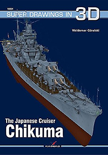 9788364596629: The Japanese Cruiser Chikuma (Super Drawings in 3D)