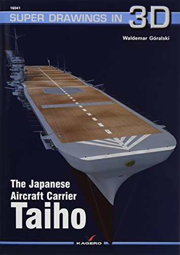 9788364596759: The Japanese Aircraft Carrier Taiho (Super Drawings in 3D)