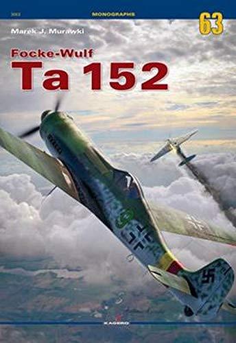 9788364596933: Focke-Wulf Ta 152 (Monographs)