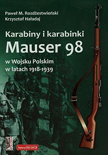 Karabiny i karabinki Mauser 98 w Wojsku: Haladaj Krzysztof, Rozdzestwienski