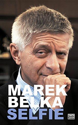 9788365068095: Marek Belka Selfie
