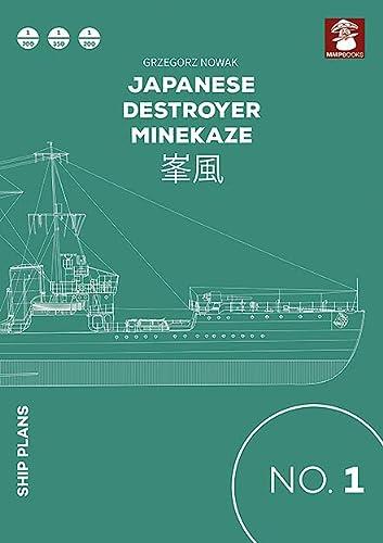 9788365281067: Japanese Destroyer Minekaze (Ship Plans)