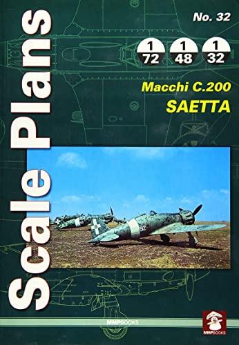 9788365281111: FMacchi C.200 Saetta (Scale Plans)