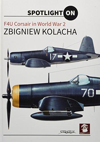 F4U Corsair (Spotlight on): Zbgniew Kolacha
