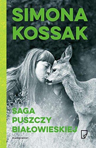 9788365282705: Saga Puszczy Bialowieskiej