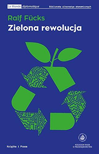 9788365304063: Zielona rewolucja