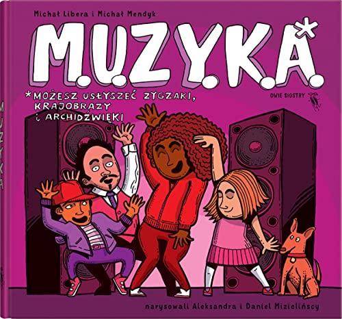 M.U.Z.Y.K.A. (Hardback): Michal Libera, Michal