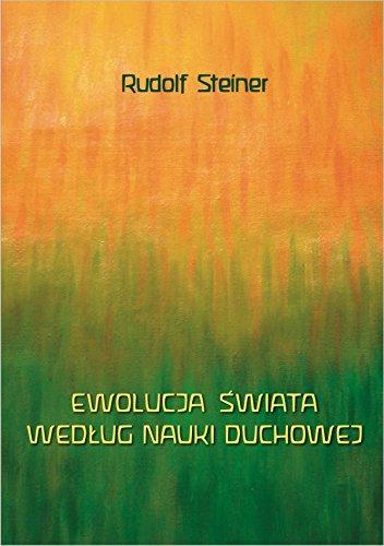 Ewolucja swiata wedlug nauki duchowej: Rudolf Steiner