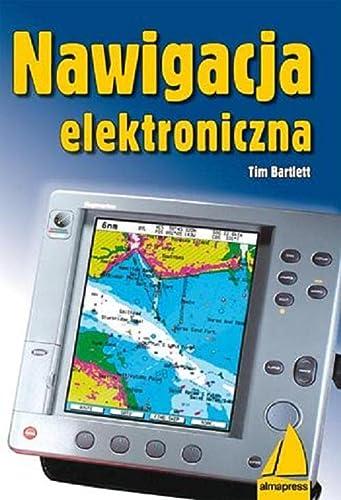9788370205119: Nawigacja elektroniczna