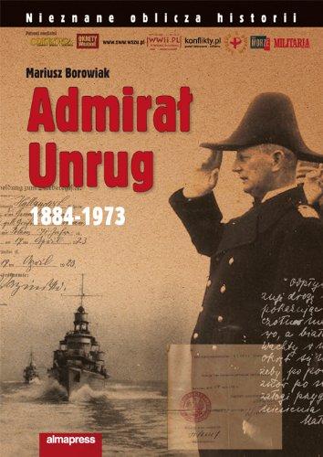 9788370205515: Admiral Unrug