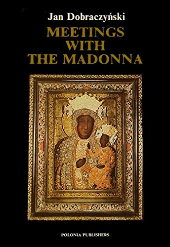 9788370210663: Meetings With the Madonna