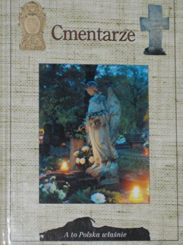 Cmentarze (A to Polska wasnie) (Polish Edition): Jacek Kolbuszewski