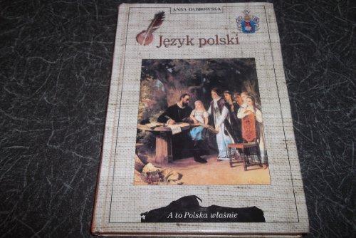 9788370236472: Jezyk polski (A to Polska w±asnie)