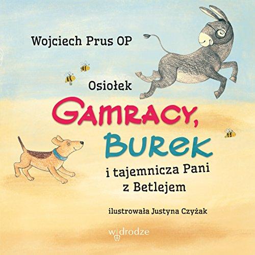 Osiolek Gamracy, Burek i tajemnicza Pani z: Prus Wojciech