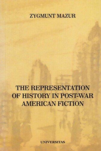 The Representation of History in Post-War American: Mazur, Zygmunt
