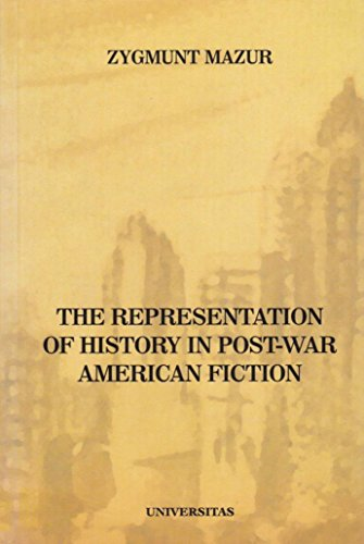 The Representation of History in Post-War American Fiction: Mazur, Zygmunt