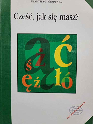9788370528751: Czesc, jak sie masz? Polish Language Textbook for Beginners (with CD)