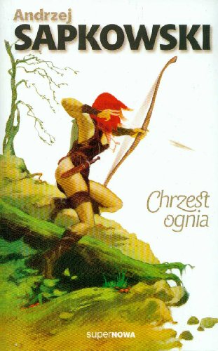 9788370541033: Chrzest ognia (Polish Edition)