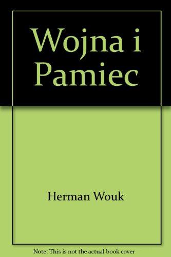 Wojna i Pamiec (9788370601942) by Herman Wouk