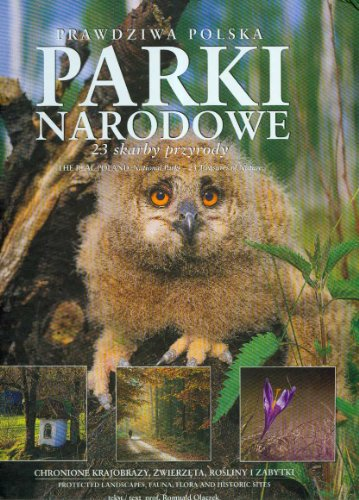 9788370735043: The Real Poland: National Parks - 23 Treasures of Nature