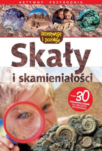 9788370736286: Skaly i skamienialosci Aktywny przyrodnik