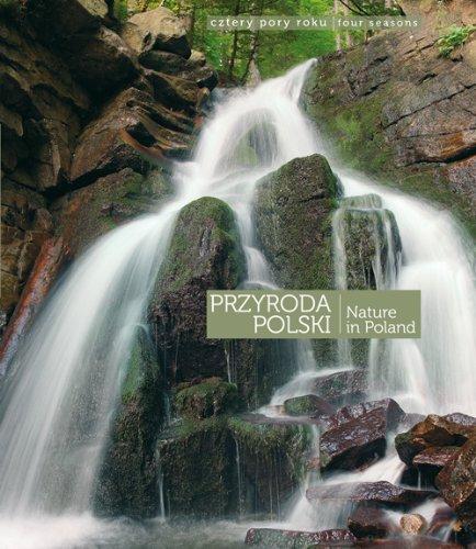 9788370737771: Przyroda Polski Cztery pory roku