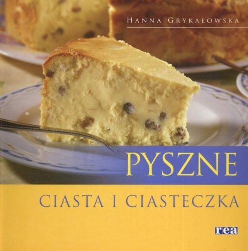 Pyszne ciasta i ciasteczka: Grykalowska, Hanna