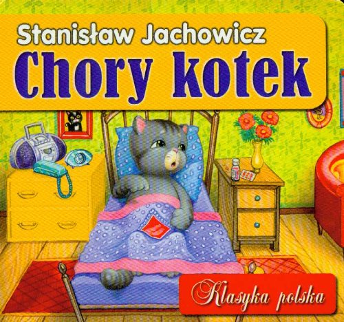 9788371568138: Chory Kotek