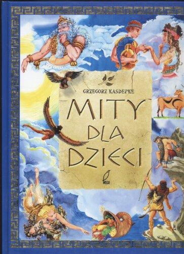Mity dla dzieci: Grzegorz Kasdepke