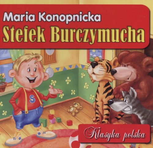 Stefek Burczymucha Klasyka polska: Konopnicka, Maria