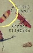 Zapach ksiezyca: Zulawski, Andrzej