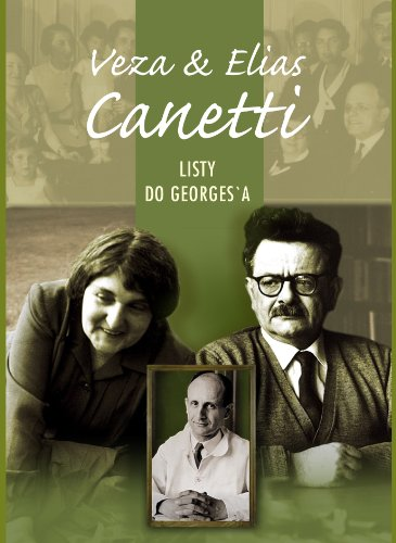 9788371634635: Veza&Elias Canetti Listy do Georges'a