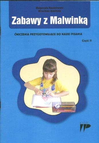 9788371730863: Zabawy z Malwinka Cwiczenia przygotowujace do nauki pisania cz. 2