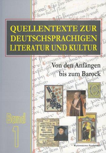 9788371776786: Quellentexte zur Deutschsprachigen Literatur und Kultur Band 1: Von den Anfangen bis zum Barock