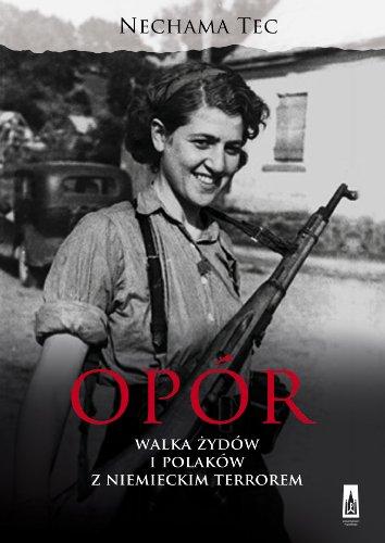 9788371779503: Opór. Walka Zydów i Polaków z niemieckim terrorem