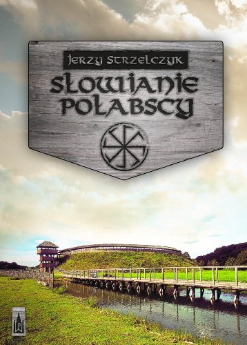 9788371779862: Slowianie polabscy