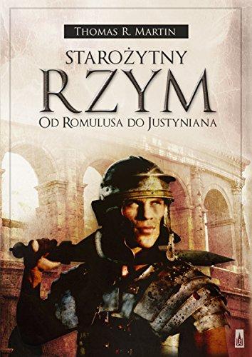 Starozytny Rzym. Od Romulusa do Justyniana: Martin Thomas R