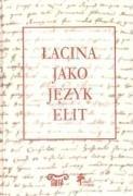 Acina Jako Jezyk Elit (Polish Edition): Uniwersytet Warszawski (Other