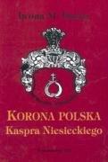 9788371813320: Korona Polska Kaspra Niesieckiego