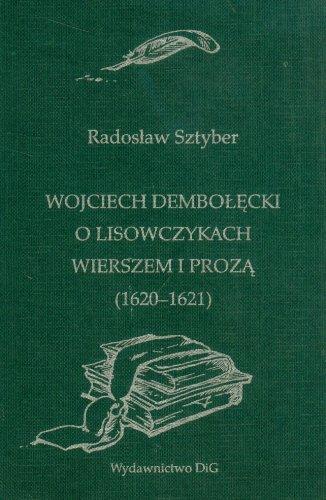 9788371817076: Wojciech Debolecki O lisowczykach wierszem i proza