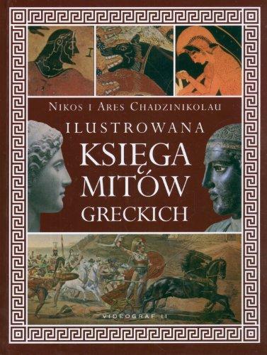 9788371833731: Ilustrowana ksiega mitow greckich