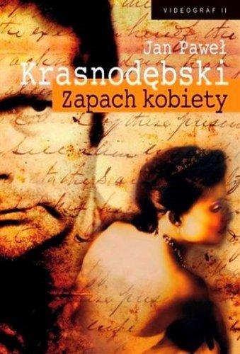 Zapach kobiety: Krasnodebski, Jan Pawel