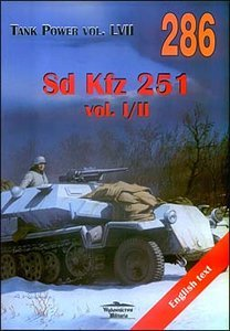 No. 215 - Sd.kfz 251- Tank Power Vol. VI: Janusz Ledwoch