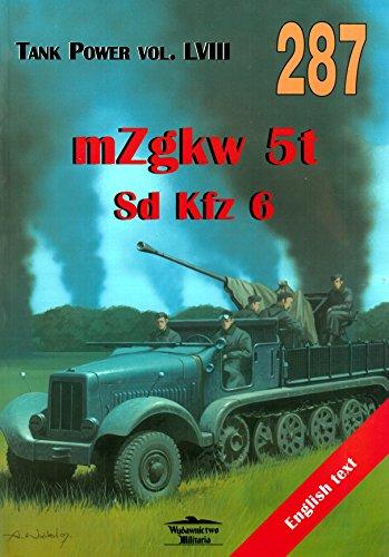 Mittlere Zgkw 5t Sd Kfz 6: Sawicki, Robert &