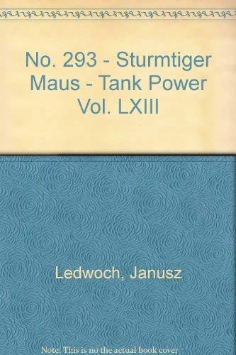9788372192936: No. 293 - Sturmtiger Maus - Tank Power Vol. LXIII