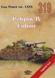 No. 319 - PzKpfw IV Colour - Tank Power Vol. LXXX: Ledwoch, Janusz