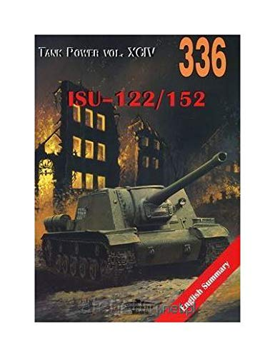9788372193360: No. 336 - ISU-122/152 - Tank Power Vol. XCIV